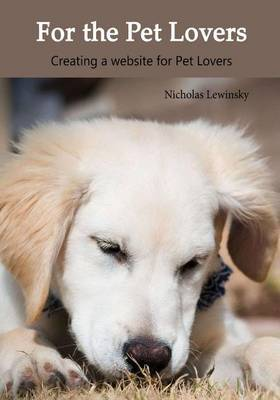 For the Pet Lovers: Creating a Website for Pet Lovers