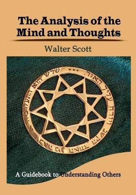 The Analysis of the Mind and Thoughts: A Guidebook to Understanding Others