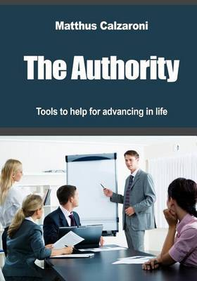 The Authority: Tools to Help for Advancing in Life
