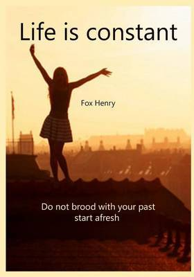Move on: Do Not Brood with Your Past Start Fresh