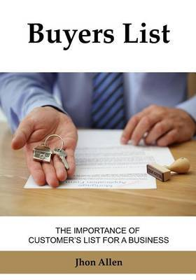 Buyers List: The Importance of Customer's List for a Business.