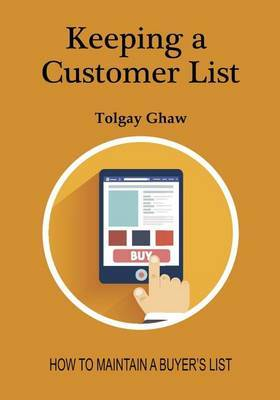 Keeping a Customer List: How to Maintain a Buyers List