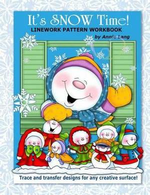 It's Snow Time!: Linework Pattern Workbook