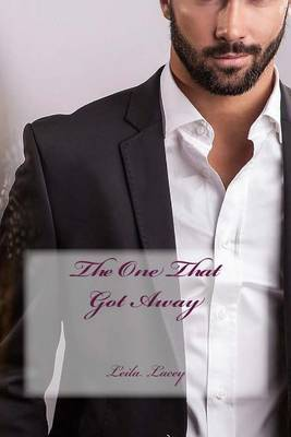 The One That Got Away: A Bbw Romance