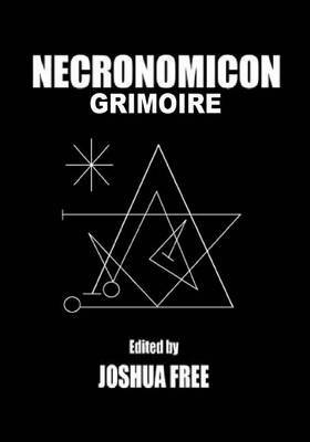 Necronomicon Grimoire: A Workbook in Modern Magick Using the Sumerian Anunnaki of Mesopotamian Religion and Babylonian Magical Tradition