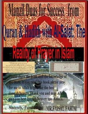 Manzil Duas for Success from Quran & Hadith with Al-Salat  : The Reality of Prayer in Islam