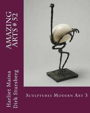 Amazing Arts # 52: Sculptures Modern Art 3