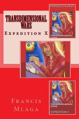 Transdimensional Wars: Expedition X