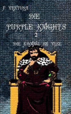 Die Purple Knights 2 Die Koning Se Vise