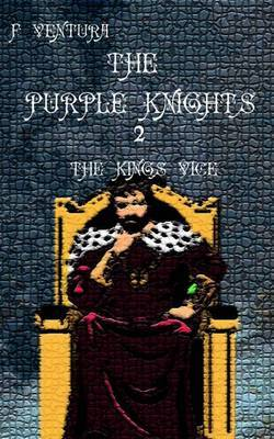 The Purple Knights 2 the King's Vice
