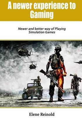 A Newer Experience to Gaming: Newer and Better Way of Playing Simulation Games