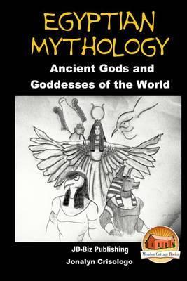 Egyptian Mythology - Ancient Gods and Goddesses of the World