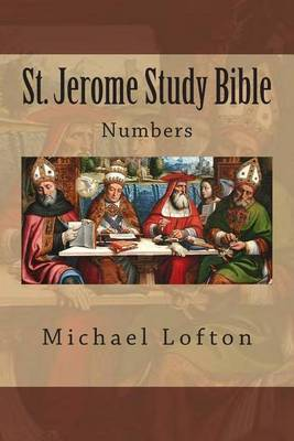 St. Jerome Study Bible - Numbers