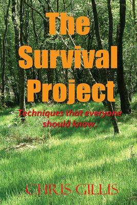 The Survival Project: Techniques That Everyone Should Know!