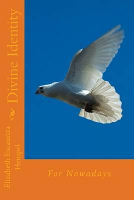 Divine Identity: For Nowadays