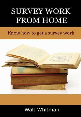 Survey Work from Home: Know How to Get a Survey Work