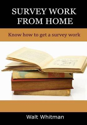 Survey Work from Home: Techniques of Getting a Survey Work