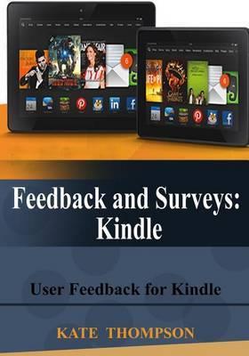 Feedback and Surveys: Kindle: User Feedback for Kindle