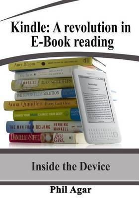 Kindle: A Revolution in E-Book Reading: Inside the Device