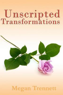 Unscripted Transformations
