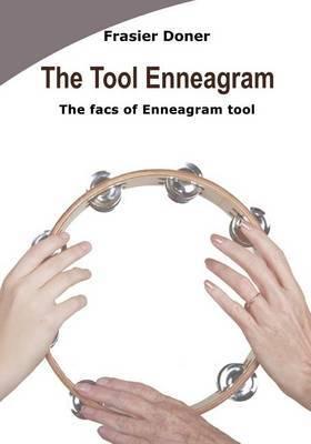 The Tool Enneagram: The Facs of Enneagram Tool