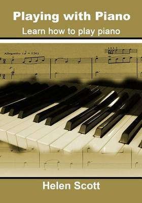 Playing with Piano: Learn How to Piano