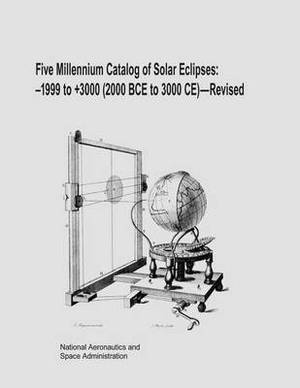 Five Millennium Catalog of Solar Eclipses: -1999 to +3000 (2000 Bce to 3000 Ce) - Revised