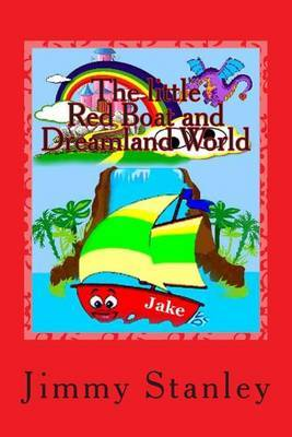 The Little Red Boat and Dreamland World: The Little Red Boat and Dreamland World