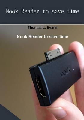 Nook Reader to Save Time: Nook Reader Can Make Life Easy