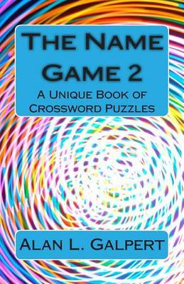 The Name Game 2: A Unique Book of Crossword Puzzles