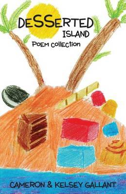 Desserted Island: Poem Collection