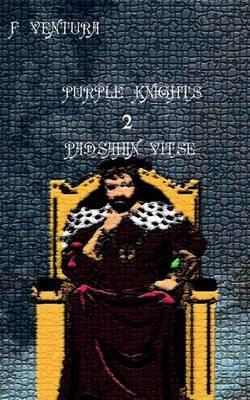 Purple Knights 2 Padsahin Vitse