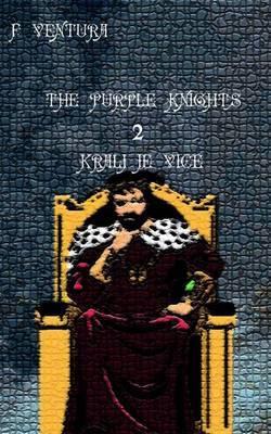 The Purple Knights 2 Kralj Je Vice