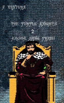 The Purple Knights 2 Kosok Sang Prabu