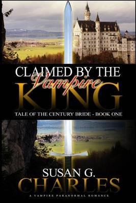 Claimed by the Vampire King: A Vampire Paranormal Romance