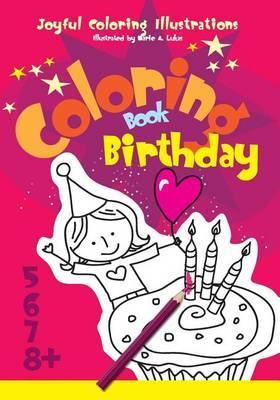 Coloring Book Birthday: Joyful Coloring Illustrations