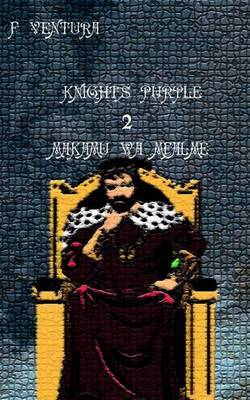 Knights Purple 2 Makamu Wa Mfalme