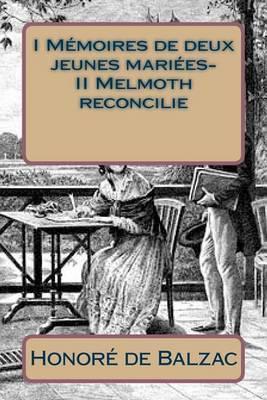 I Memoires de Deux Jeunes Mariees- II Melmoth Reconcilie
