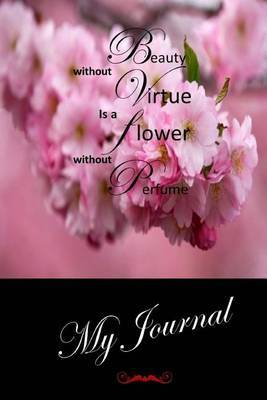 My Journal: (Virtue) Blank Lined Diary / Journal # 5