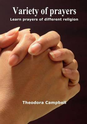 Variety of Prayers: Learn Prayers of Different Religion