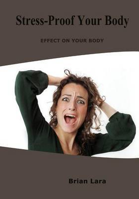 Stress-Proof Your Body: Effect on Your Body