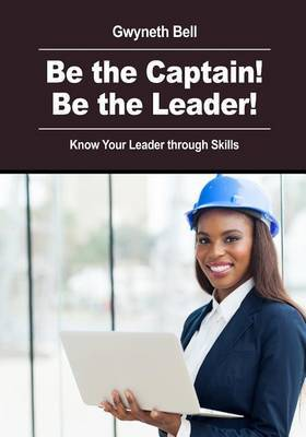 Be the Captain! Be the Leader!: Know Your Leader Through Skills