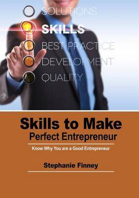 Skills of Make a Prefect Entrepreneur: All You Need about Managerial Skills