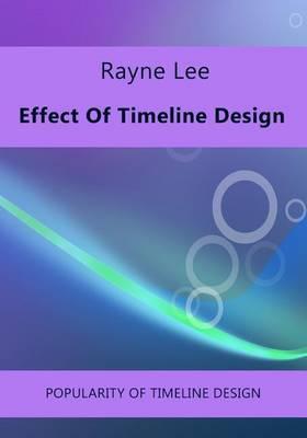 Effect of Timeline Design: Popularity of Timeline Design
