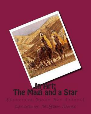 In Art: The Magi and a Star