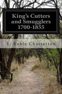 King's Cutters and Smugglers 1700-1855