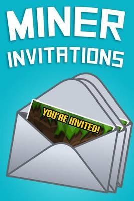 Miner Invitations