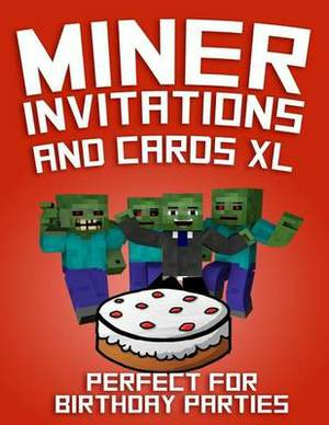 Miner Invitations and Cards XL: Perfect for Birthday Parties