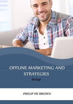 Offline Marketing and Strategies: Setup