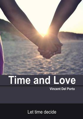 Time and Love: Let Time Decide